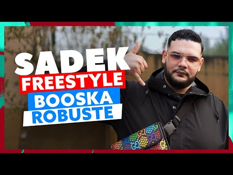 Youtube: Sadek | Freestyle Booska Robuste