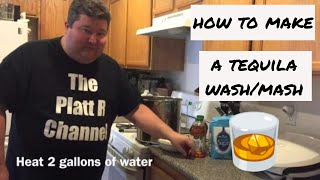 How to make a Tequila Wash/Mash