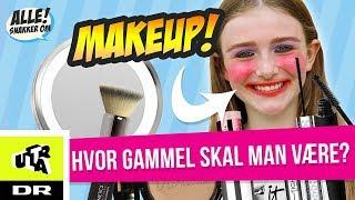Makeup – hvor gammel skal man være? | Alle Snakker Om Klassen | Ultra