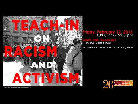 2.12.16 | CSRPC Teach-in on Racism and Activism Part II