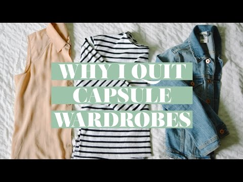 WHY I QUIT CAPSULE WARDROBES