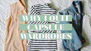 WHY I QUIT CAPSULE WARDROBES