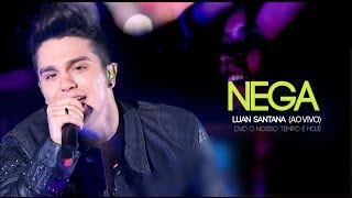 Watch Luan Santana Nega video