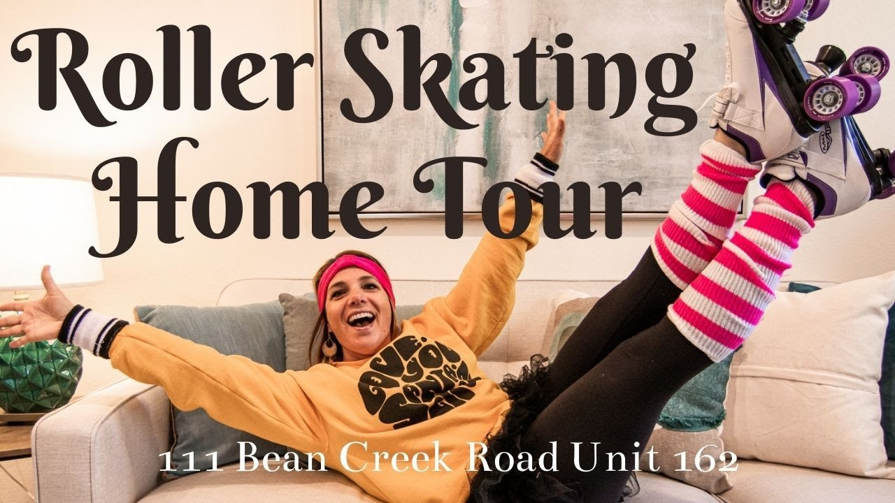 Roller Skating Home Tour!