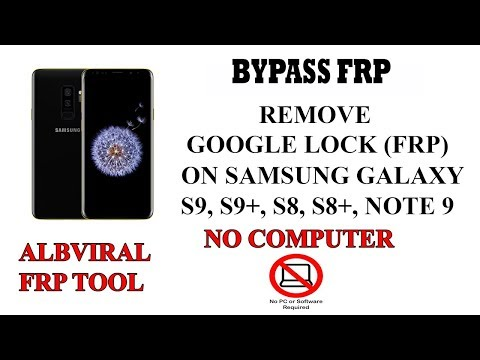 2019 Method No PC] Bypass/Remove FRP Google Lock on Samsung