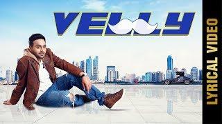 VELLY (Lyrical ) | PREET JAS | New Punjabi Songs 2018 | AMAR AUDIO