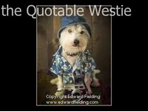the Quotable Westie by Edward M. Fielding