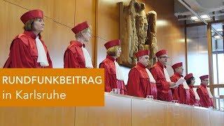 RUNDFUNKBEITRAG in Karlsruhe verhandelt