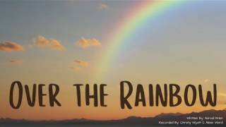 """""""Over the Rainbow"""" (Cover)"""