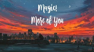 Gambar cover Magic! - More of You (Legendado/Tradução)
