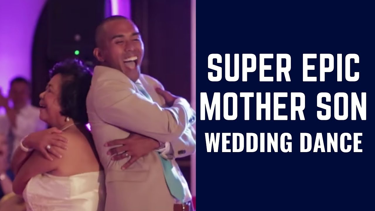 Super Epic Mother Son Wedding Dance!! - YouTube