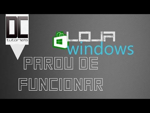 LOJA Windows não abre (RESOLVIDO)
