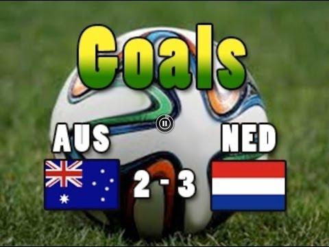 Goals AUSNED Australia 2 Netherlands 3 ROBBEN CAHILL JEDINAK PERSIE MEMPHIS CM2014 Wordcup2014