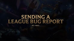 Sending a League Bug Report