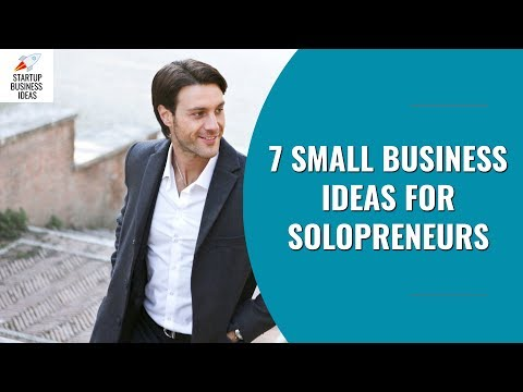 7 Small Business Ideas For Solopreneurs | Startup Business Ideas