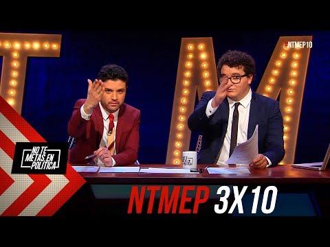 No Te Metas En Política 3x10 | Sin ti no me va bien, tampoco me va mal #NTMEP (24.01.2019)