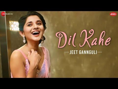 Dil Kahe - Abhishek Nigam, Kanika M | Yasser Desai, Jeet Gannguli, Manoj Yadav | Zee Music Originals