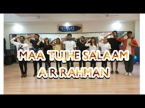 Maa Tujhe Salaam -A R Rahman   NIMIT KOTIAN Choreography  