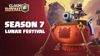 Clash Royale Season 7: Lunar Festival 🧨