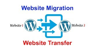 How To Migrate or Transfer Your Website To Another Domain