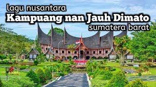Download Lagu Kampuang nan Jauh Dimato - Sumatera Barat MP3