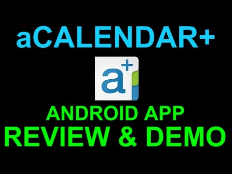 ACalendar+ Best Calendar App For Android Phone Or Tablet - Review And Demo