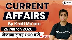 7:00 AM - Daily Current Affairs 2020 by Krati Ma'am | 26 March 2020 | @wifistudy Studios