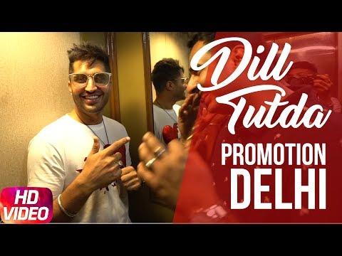 Dil Tutda | Jassi Gill | Promotion Delhi ( Part 2 ) | Arvindr Khaira | Goldboy | Nirmaan