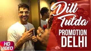 Dil Tutda   Jassi Gill   Promotion Delhi ( Part 2 )   Arvindr Khaira   Goldboy   Nirmaan
