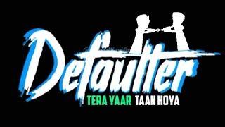 Defaulter R Nait Black Screen Whatsapp Status | Yaar Defaulter R Nait