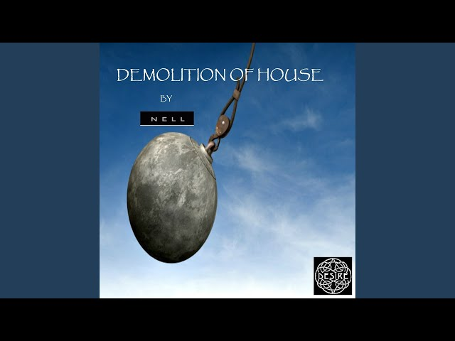 Demolition of House (Chillout Version)