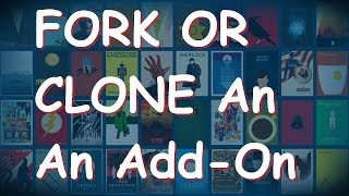 How To: Fork An Add-on, Clone An Exodus Addon or Any Add-on