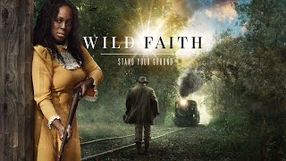 Wild Faith (2018) | Full Movie | Lana Wood | Trace Adkins | Darby Hinton