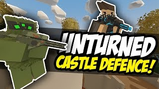 DEFEND THE CASTLE - Unturned PVP