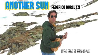 Another Sun - Federico Borluzzi - live at Great St. Bernard pass