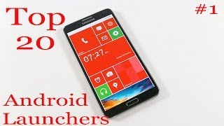 Top 20 Best Android Launchers (Galaxy Note 3) - Part 1/4