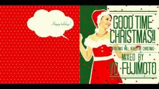 GOOD TIME CHRISTMAS!! / YO FUJIMOTO