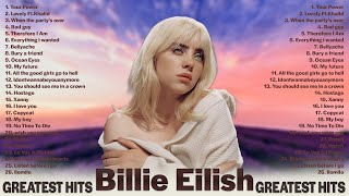 The Best Of  BillieEilish  - Greatest Hits 2021 || Best Songs Playlist Full Album | New Your Power