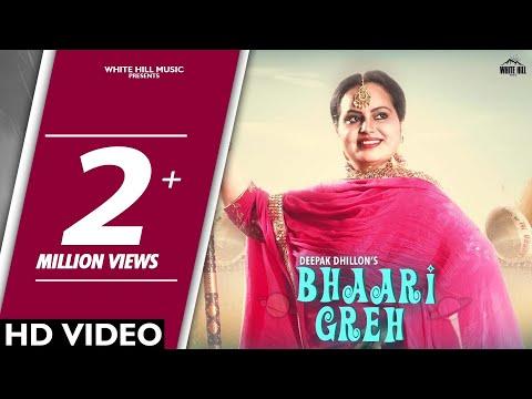Bhaari Greh Deepak Dhillon | Jot Jotz | New Punjabi Song 2018 | White Hill Music