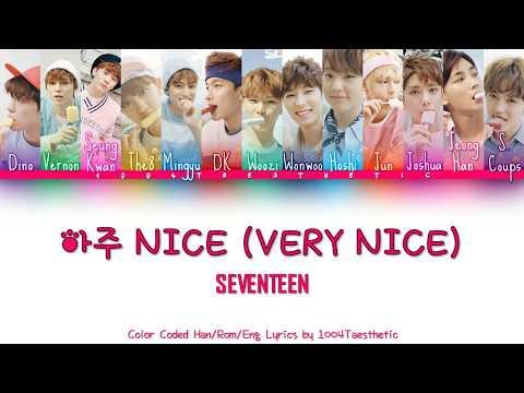 SEVENTEEN (세븐틴) – 아주 NICE (Very NICE) Color Coded Han/Rom/Eng Lyrics