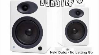 Heki Dubz - No letting go(remix)