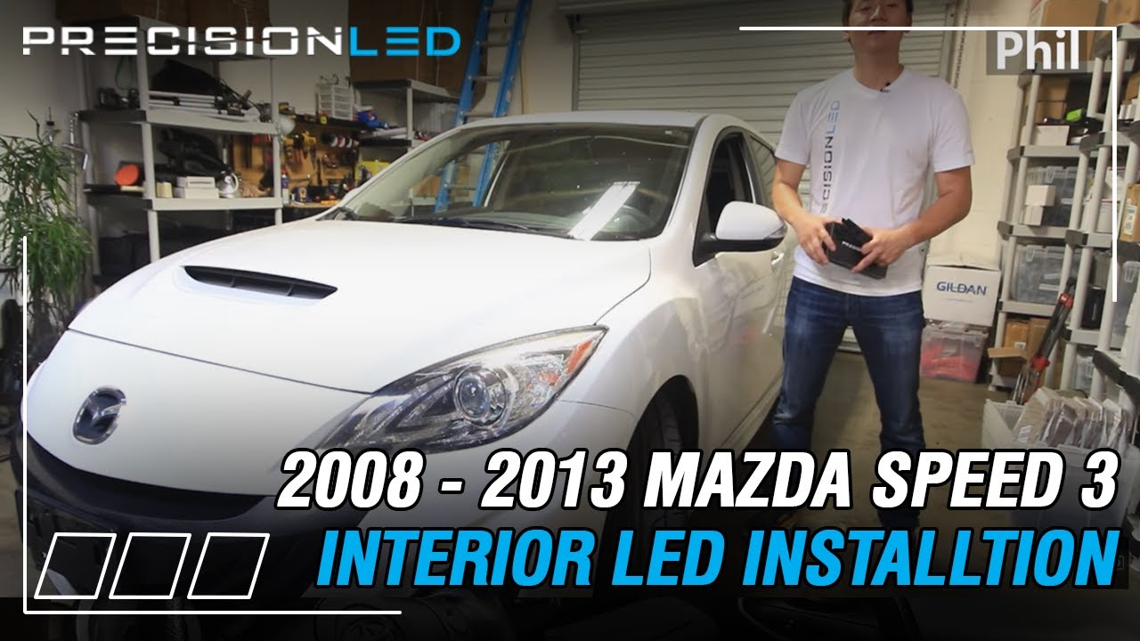 Mazda Speed 3 LED Lights Interior Install How To 2008   2013 2nd Gen    YouTube