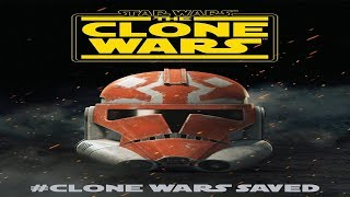 Star Wars The Clone Wars Saved