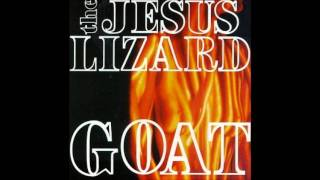 "The Jesus Lizard - ""Then Comes Dudley"""