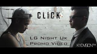 """""""Click"""" - LGNightUk Promo Video  (Laure & 1974 A.D)"""