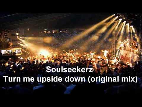 Soulseekerz - Turn me upside down (Original Mix)