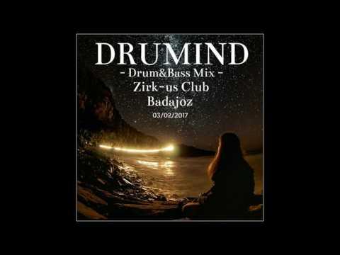 Drumind - Drum&Bass Mix - Zirk-us Club - Badajoz  03-02-2017