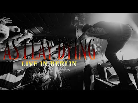 AS I LAY DYING - Shaped by Fire live in Berlin [CORE COMMUNITY ON TOUR]