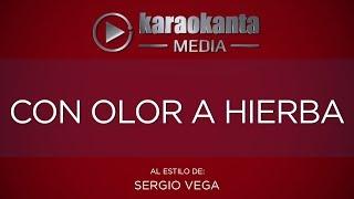 Karaokanta - Sergio Vega - Con olor a hierba
