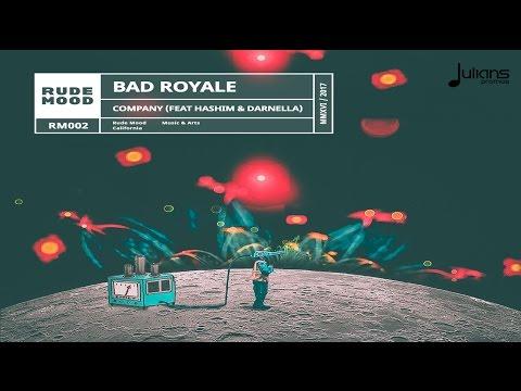 Bad Royale - Company (feat. Hashim & Darnella